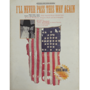 I'll Never Pass This Way Again from The Civil War PV98129