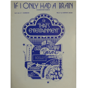 If I Only Had a Brain ( Scarecrow Dance ) Lyric by E.Y. Harburg / Music by Harold Arlen T1420IPV
