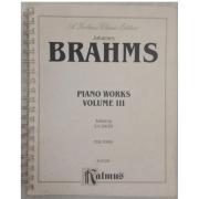 Johannes BRAHMS Piano Works Volume III Edited by E.V. Sauer for Piano K03256 - Kalmus