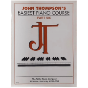 John Thompson's Easiest Piano Course - Part Six - 7373