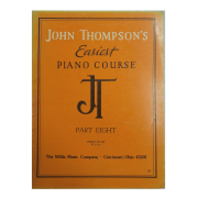 John Thompson's Easiest Piano Course - Parte Eight 8 - Cincinnati, Ohio 45201