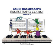 John Thompson's Easiest Piano Course - Parte Two 2 - HL00414018