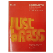 JUST BRASS No.28 Greensleeves for Brass Ensemble arranged by Elgar Howarth