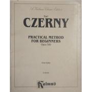 Karl CZERNY Practical Method for Beginners Opus 599 for Piano K03346 - Kalmus