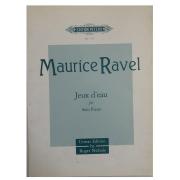 Maurice Ravel Jeux d' eau for Solo Piano Urtext Edition by Roger Nichols No.7373