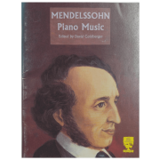 Mendelssohn Piano Music Edited by David Goldberger - PL107