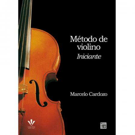 MÉTODO DE VIOLINO - INICIANTE - Marcelo Cardozo - 416M