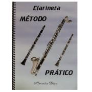 Método Prático para Clarineta - Almeida Dias