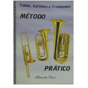 Método Prático Para Tubas, Eufônios e Trombones - Almeida Dias - PC+000969