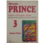 MÉTODO PRINCE - Leitura e Percepção - Ritmo - Vol. 3 - Adamo Prince - MPRI3