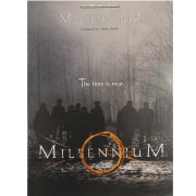 Millennium Composed by Mark Snow The time is near PV97177