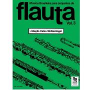 Música Brasileira Para Conjuntos de Flauta Vol. 3 - Coleção Celso Woltzenlogel