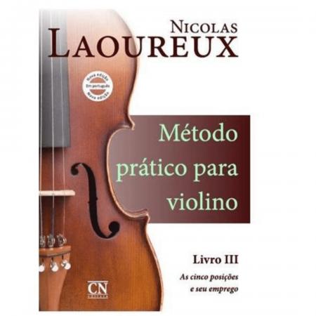 Nicolas Laoureux Método Prático para Violino Livro III as 5 posições e seu emprego CN026