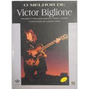 O Melhor de Victor Biglione Melodias e Cifras para guitarra, violão e teclado 246A