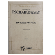 Peter Ilyich Tschaikowsky Six Works for Piano Miniature Score K 04060 Kalmus