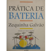 PRÁTICA DE BATERIA - Zequinha Galvão Editado por Almir Chediak - 357