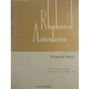 Rhythmical Articulation - by Pasquale Bona - Parts II and III from the Complete Method 04750