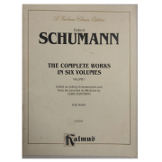 Robert Schumann The Complete Works In Six volumes volume 1 for Piano K 03923 Kalmus