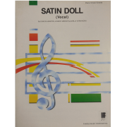 Satin Doll (Vocal) By Duke Ellington, Johnny Mercer and Billy Strayhorn Piano/ Vocal 0199SSMX