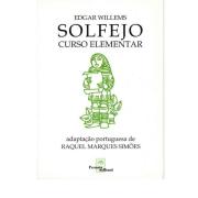 Solfejo Curso Elementar - Edgar Willems - Adaptação Portuguesa De Raquel Marques Simões - Ivfb2843