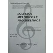 SOLFEJOS MELÓDICOS E PROGRESSIVOS - Volume 1 - Maria Luisa de Mattos Priolli - VIT10140
