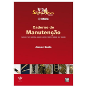 Sopro Novo Bandas Yamaha - Caderno de Manutenção Flauta Doce/Transversal,Clarinete,Percussão 429M