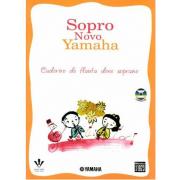 Sopro Novo Yamaha - Caderno de Flauta Doce Soprano ( Com CD ) 379M