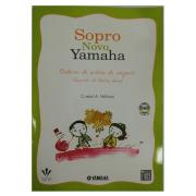 Sopro Novo Yamaha - Caderno de Prática de Conjunto (Quarteto de Flautas Doces) 396M