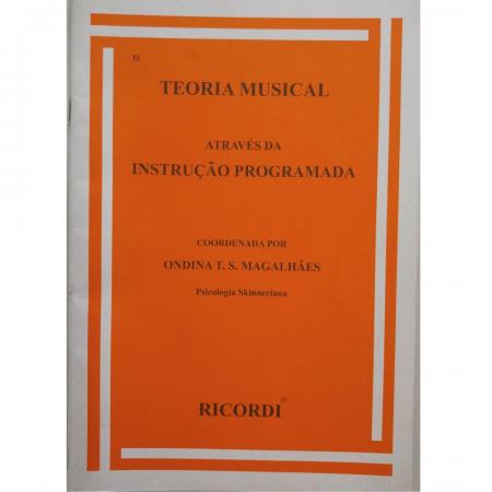 Teoria musical através da instrução programada - ondina t. S. Magalhães - mcm0128