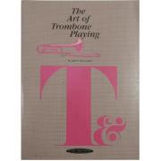 The Art of Trombone Playing - ( A arte do trombone jogando )