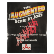 The Augmented Scale In Jazz, A Player's Guide, Walt Weiskopf e Ramon Ricker P/ tds instrum. - AUG