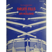 The Complete Book of Drum Fills by Jim Holland - Volume 1 - HL6620603