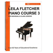 The Leila Fletcher Piano Course 3 For Individual & Class Lessons LF003