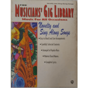 The Musicians' Gig Library Music for All Occasions - Novelty and Sing Along Songs