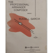 The Professional Arranger Composer, Book 1 - Russell Garcia - 2797