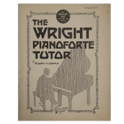 The Wright Pianoforte Tutor by Albert H. Oswald - LW14294