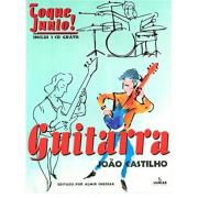Toque Junto! Guitarra - João Castilho - Com CD 426691