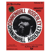 Volume 13 Cannonball Adderley - Greatest Hits! Jamey Aebersold V13DS