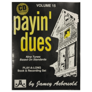 Volume 15 Payin' Dues Nine Tunes Based On Standards - Jamey Aebersold V15DS