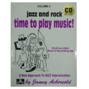 Volume 5 Jazz and rock - Time to play music! Jamey Aebersold P/ Instr. em C, Eb, F, Bb - V5DS