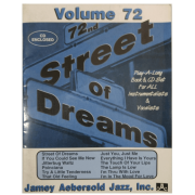 Volume 72 Street Of Dreams - Jamey Aebersold Jazz, C/CD - V72DS