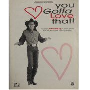 You Gotta Love That! - Recorded by Neal McCoy on Atlantic Records PV9619