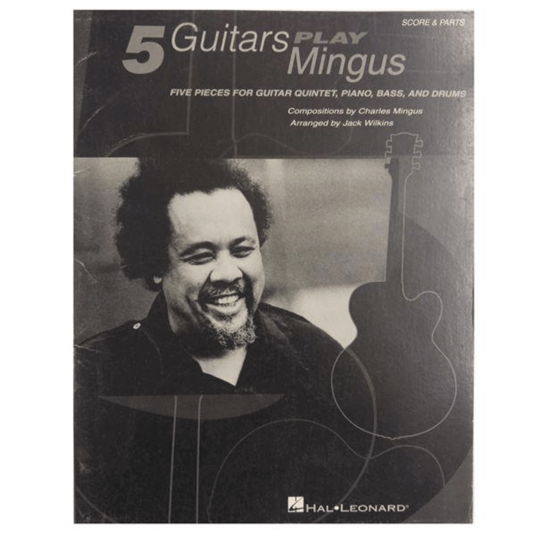 5 Guitars Play Mingus - Five Pieces for Guitar Quintet, Piano, Bass, And Drums - Score & Parts