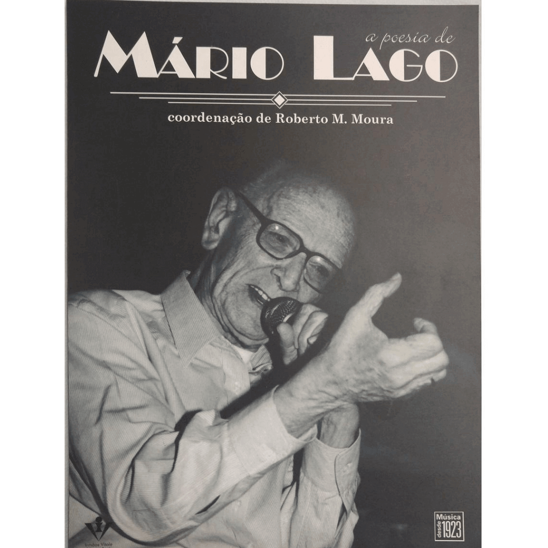 A Poesia de Mário Lago - Coordenação de Roberto M. Moura 303A