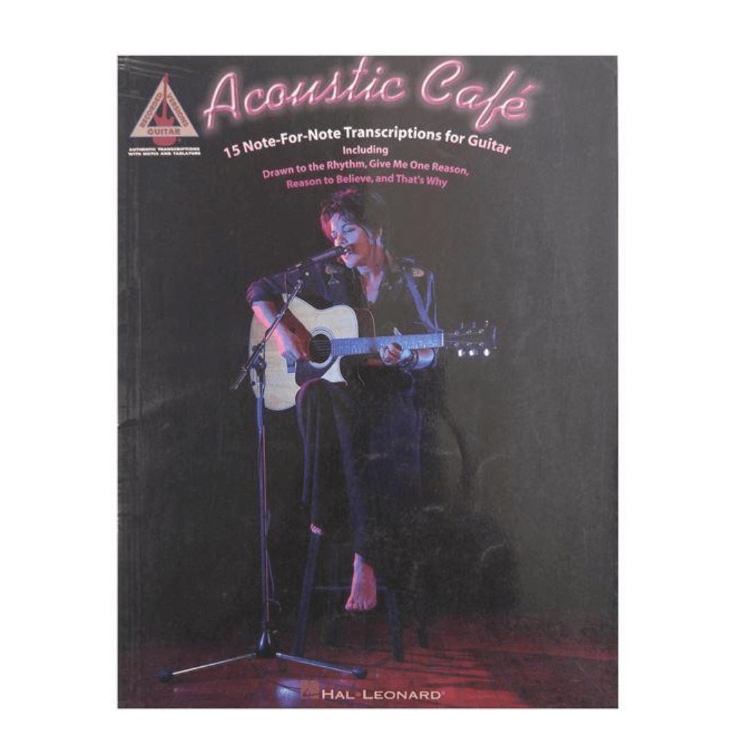 Acoustic Café ( Café acústico ) 15 Note - For - Note Transcriptions for guitar