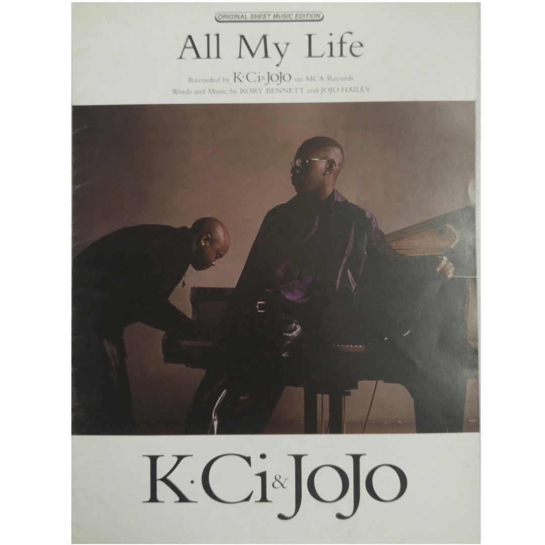 All My Life Recorded by K . Ci & Jojo on MCA Records Words and Music by Rory Bennett PV9825