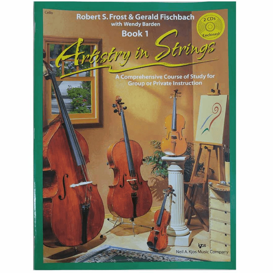 ARTISTRY IN STRINGS - BOOK 01 - CELLO A Comprehensive Course of Study For Group or Private Instructi