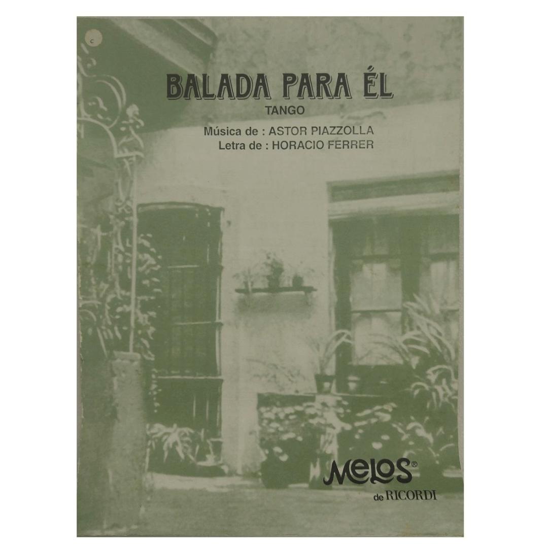 Balada para él Tango Música de Astor Piazzolla e Letra de Horacio Ferrer - MEL1032