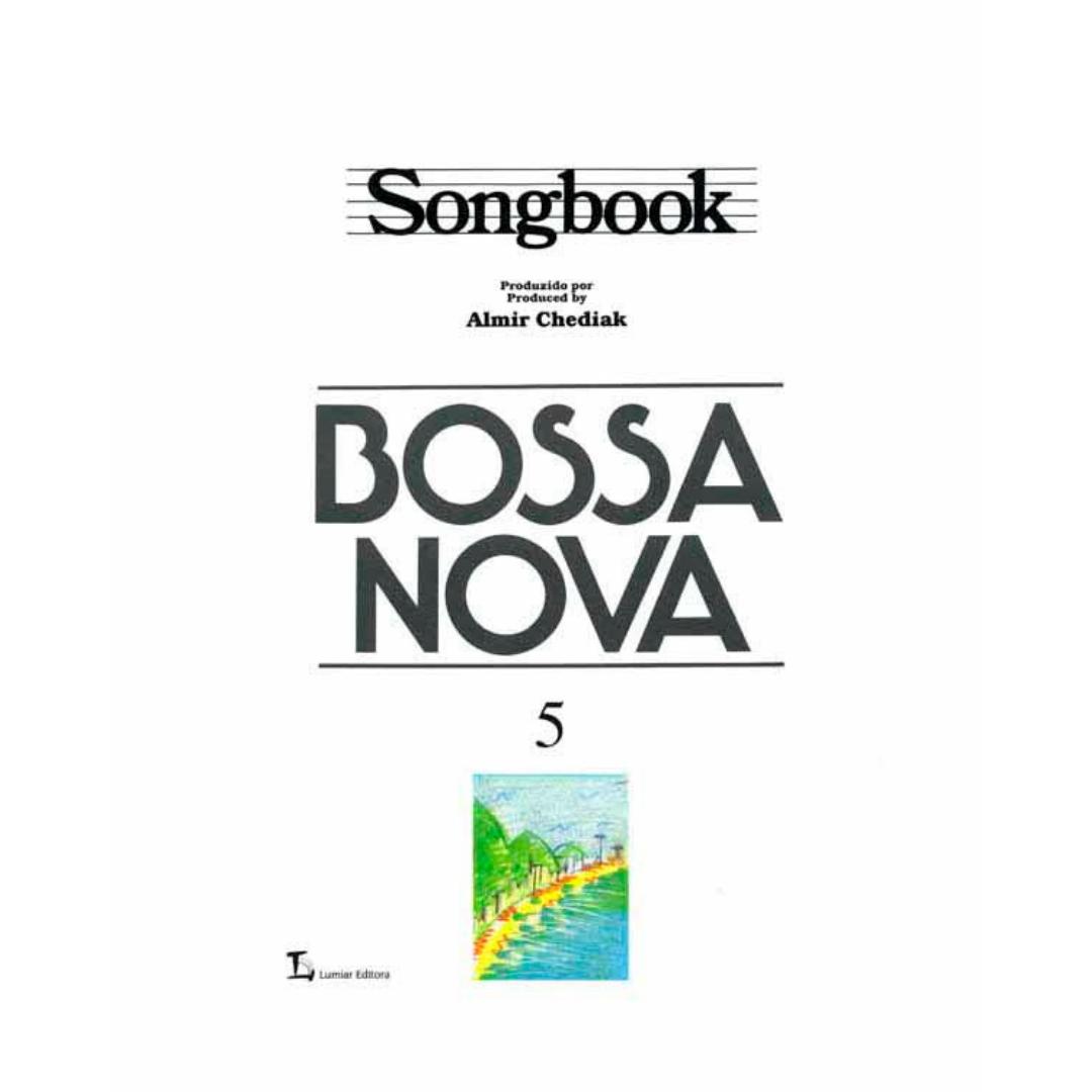 Bossa Nova - Songbook - Vol. 5 - Produzido por Almir Chediak - SBBN5