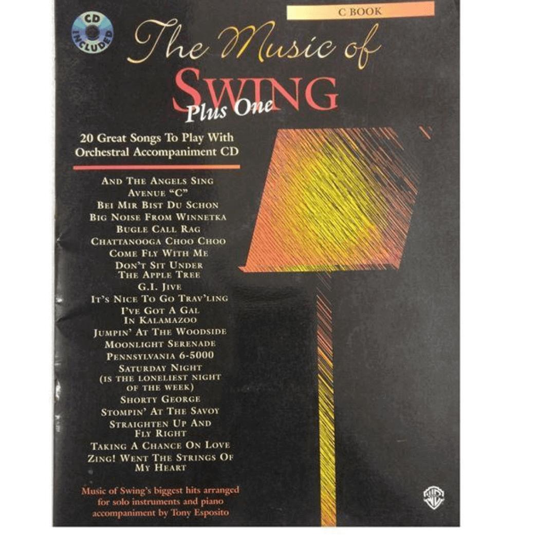 C Book The Music of Swing Plus One - Com CD ( A Música do Swing Plus One: Instrumentos )